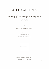 A loyal lass: a story of the Niagara campaign of 1814