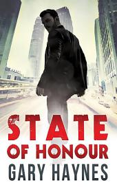 State Of Honour (Tom Dupree, Book 1)