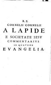 Commentarius in quatuor evangelia: Complectens commentaria in Matthaeum et Marcum, Volume 1