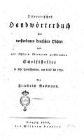 Literarisches Handwoerterbuch der Verstorbenen deutschen Dichter und zur schoenen Literatur gehdrenden Schriftsteller in acht Zeitabschnitten  von 1137 bis 1824  Von Friedrich Rassmann PDF