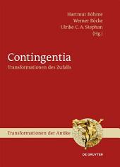 Contingentia: Transformationen des Zufalls