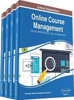 Online Course Management: Concepts, Methodologies, Tools, and Applications