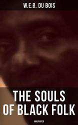 The Souls Of Black Folk Unabridged  Book PDF