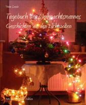 Tagebuch des Weihnachtsmannes: Geschichten aus den Lichtwelten