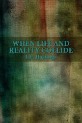 When Life And Reality Collide Book PDF