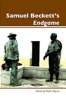 Samuel Beckett s Endgame Book