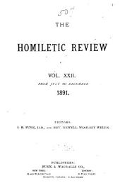 The Homiletic Review: Volume 22