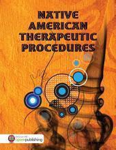 Native American Therapeutic Procedures