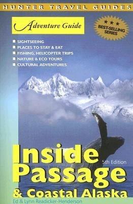 Adventure Guide Inside Passage   Coastal Alaska
