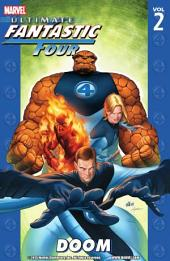Ultimate Fantastic Four: Volume 1