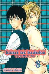 Kimi ni Todoke: From Me to You: Volume 8