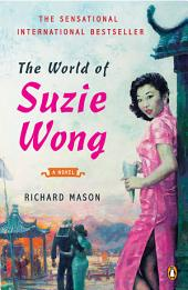 The World of Suzie Wong: A Novel