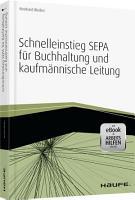 Schnelleinstieg SEPA f  r Buchhaltung und kaufm  nnische Leitung   mit eBook und Arbeitshilfen online PDF