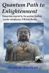 Quantum Path to Enlightenment PDF