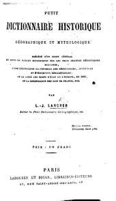 Petit dictionnaire historique, géographique et mythologique, etc