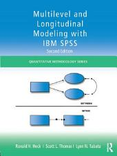 Multilevel and Longitudinal Modeling with IBM SPSS: Edition 2