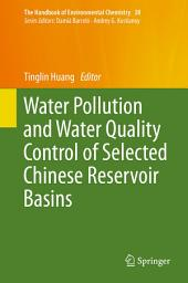 Water Pollution and Water Quality Control of Selected Chinese Reservoir Basins