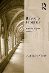 Beyond Fideism: Negotiable Religious Identities