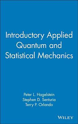 Introductory Applied Quantum and Statistical Mechanics PDF