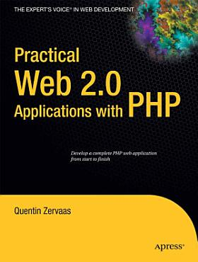 Practical Web 2 0 Applications with PHP PDF
