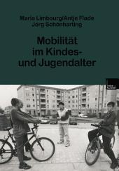 Mobilität im Kindes- und Jugendalter