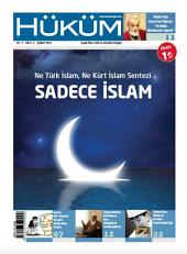 Ne Türk İslam, Ne Kürt İslam Sentezi SADECE İSLAM: Hüküm Dergisi 2. Sayısı