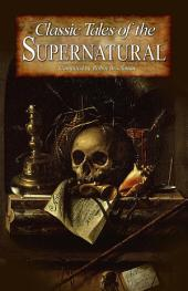 Classic Tales of the Supernatural