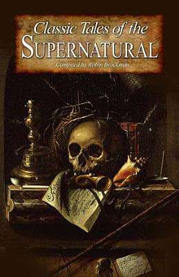 Classic Tales of the Supernatural PDF