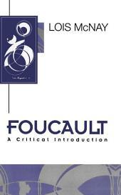 Foucault: A Critical Introduction