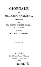 Giornale critico di medicina analitica, composte da una societa di medici italiani e compilato da Giovanni Strambio: Volume 8