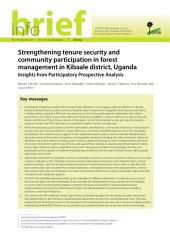 Strengthening tenure security and community participation in forest management in Kibaale district, Uganda: Insights from Participatory Prospective Analysis
