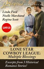Lone Star Cowboy League: Multiple Blessings Sampler: The Rancher's Surprise Triplets\The Nanny's Temporary Triplets\The Bride's Matchmaking Triplets