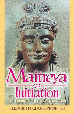 Maitreya on Initiation