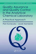 Quality Assurance and Quality Control in the Analytical Chemical Laboratory PDF