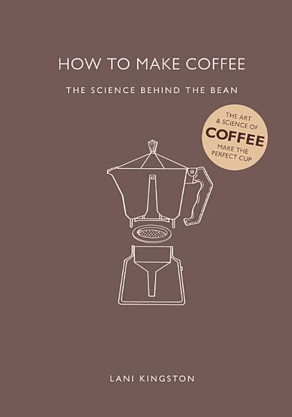 Download How to Make Coffee Book
