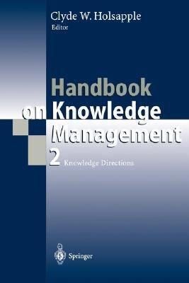 Handbook on Knowledge Management 2