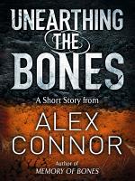 Unearthing the Bones PDF
