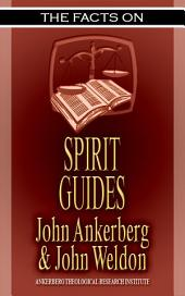 The Facts on Spirit Guides