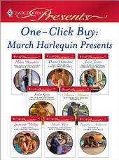 One-Click Buy: March 2009 Harlequin Presents: The Italian's Ruthless Marriage Command\The Spaniard's Virgin Housekeeper\The Greek's Million-Dollar Baby Bargain\At the Argentinean Billionaire's Bidding\The Fiorenza Forced Marriage\Valenti's One-Month Mistress