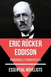 Essential Novelists - Eric Rücker Eddison