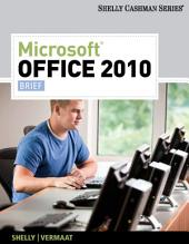 Microsoft Office 2010: Brief