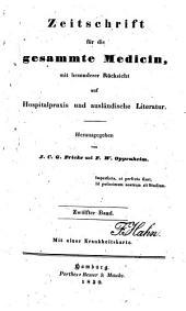 Zeitschrift für die gesammte Medicin: mit besonderer Rücksicht auf Hospitalpraxis und ausländische Literatur, Band 12