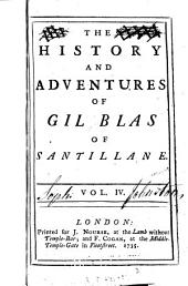 The History and Adventures of Gil Blas of Santillane: Volume 4