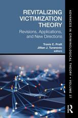 Revitalizing Victimization Theory PDF