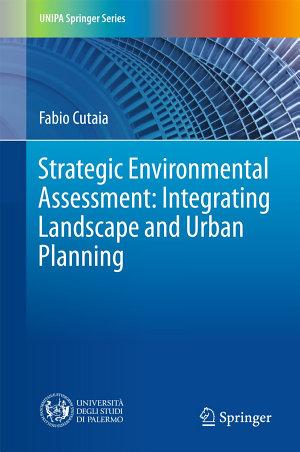 Strategic Environmental Assessment  Integrating Landscape and Urban Planning