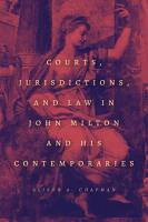Courts  Jurisdictions  and Law in John Milton and His Contemporaries PDF