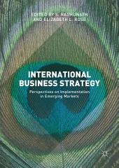 International Business Strategy: Perspectives on Implementation in Emerging Markets