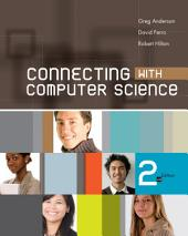 Connecting with Computer Science: Edition 2
