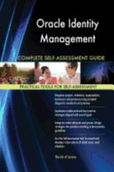 Oracle Identity Management Complete Self Assessment Guide PDF