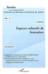 Espaces culturels de formation: - Revue internationale de recherche en éducation et formation des adultes
